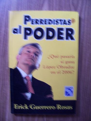 Perredistas Al Poder-aut-erick Guerrero-edit-diana