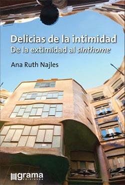 Delicias De La Intimidad De La Extimidad Al Sinthome. (gr)