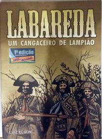 Labareda - Um Cangaceiro De Lampião - História De Qudrinhos