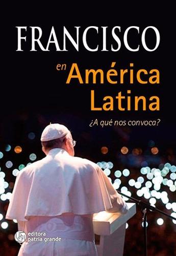 Francisco En América Latina