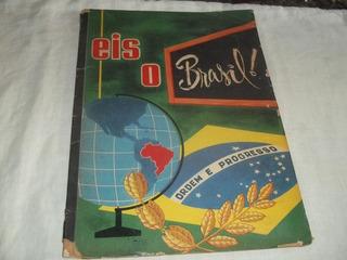 Álbum De Figurinhas Eis O Brasil Completo Aquarela Ano 1964