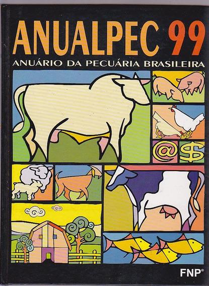 Livro Anualpec Anuario Da Pecuaria Brasileira - Ano 99