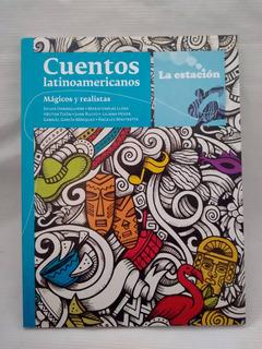 Cuentos Latinoamericanos Magicos Realistas La Estacion Nuevo