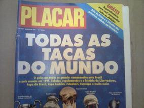 Revista Placar N°1057 Todas As Taças Do Mundo
