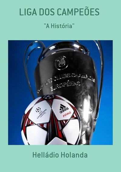 Liga Dos Campeões A História Livro De 2015/2016