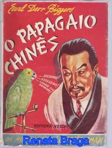 Livro O Papagaio Chinês Earl Derr Biggers Ed. Vecchi