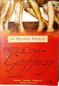 Livro As Quatro Graças Patricia Gaffney 459 Paginas Barato