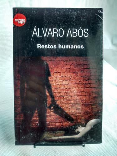 Imagen 1 de 3 de Restos Humanos Alvaro Abos Editorial Del Nuevo Extremo Nuevo