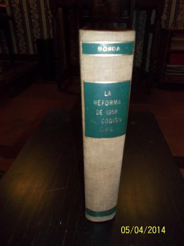 La Reforma De 1968 Al Cód. Civil Guillermo A. Borda Firmado!