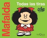 Imagen 1 de 4 de Mafalda Todas Las Tiras - Quino ( Envío Gratis Dhl)