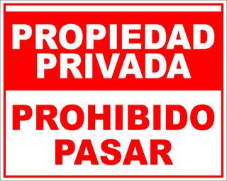 Cartel Propiedad Privada Prohibido Pasar 40x50 Apto Exterior