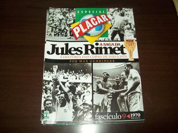 Revista Placar - Coleção Jules Rimet - Copa 1970