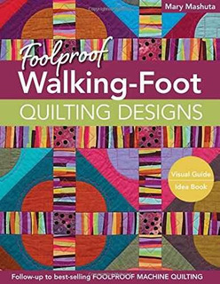 Diseños A Prueba De Tontos Walking-pie Para Acolchar: Guía V