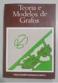 Livro: Teoria E Modelos De Grafos