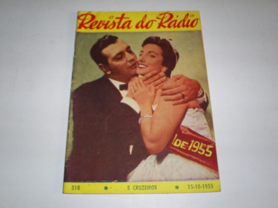 Revista Do Radio Nº 318 1955 Ivon Curi E Vera Lucia