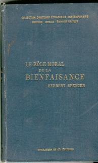 Spencer. Le Rôle Moral De La Bienfaisance 1895.