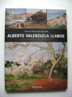 Pintura Chilena Del Siglo Xix / Alberto Valenzuela Llanos