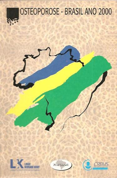 Osteoporose - Brasil Ano 2000