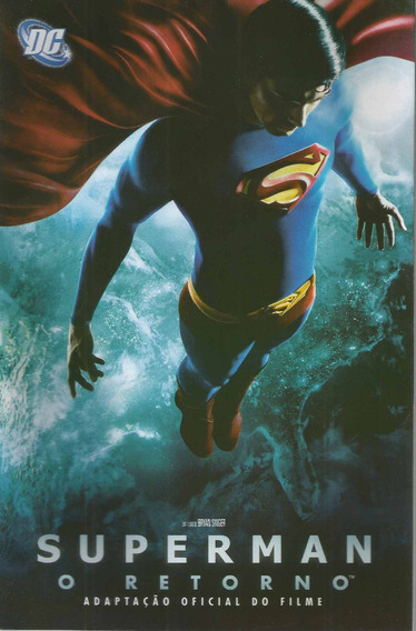 Superman O Retorno Adaptacao Do Filme Bonellihq Cx69 G19