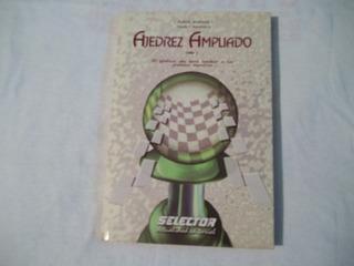 Libro Ajedrez Ampliado Tomo I, J. Rodolfo Arámbula S-claudia