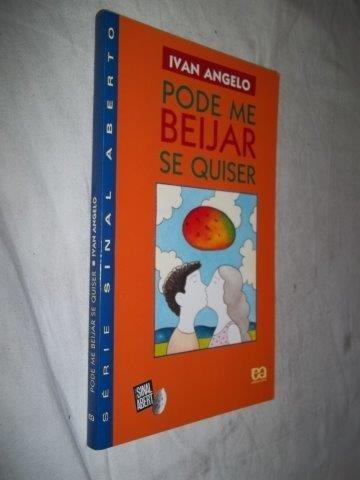 Ivan Angelo - Pode Me Beijar Se Quiser - Infanto/juvenil
