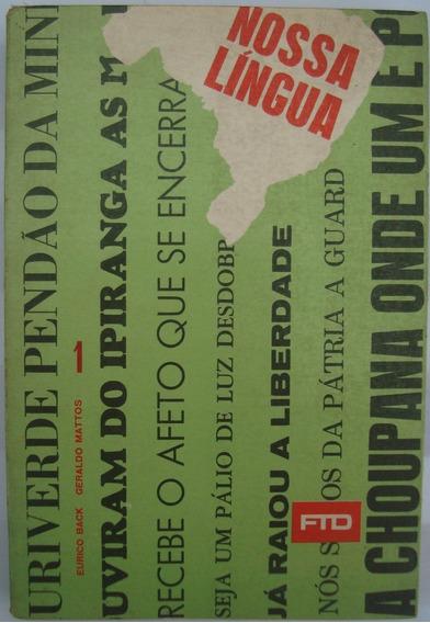 Nossa Língua Portuguesa 1981 = Eurico Back & Geraldo Mattos