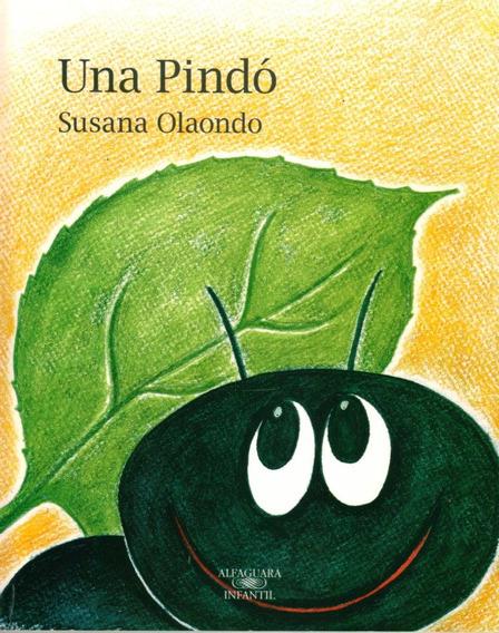 Libro Infantil: Una Pindó - Susana Olaondo