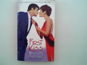 First Kiss - Marilyn Pappano