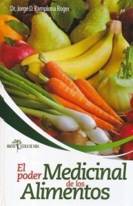 El Poder Medinal De Los Alimentos