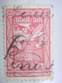 Selo Fiscal - Imposto Educação E Saúde - 200 Rs - 1935