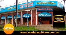 Maderas Pittaro - Machimbres Tirantes Chapas Techos!!