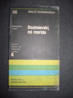 Dostoievski, Mi Marido - Ana G. Dostoievskaia