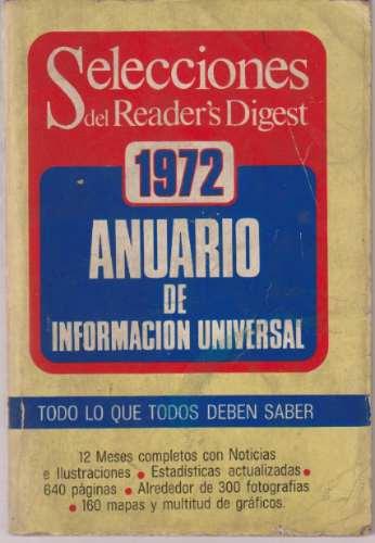Anuario 1972 De Informacion Universal Selecciones