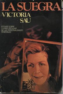 La Suegra - Libro Escrito Por Victoria Sau