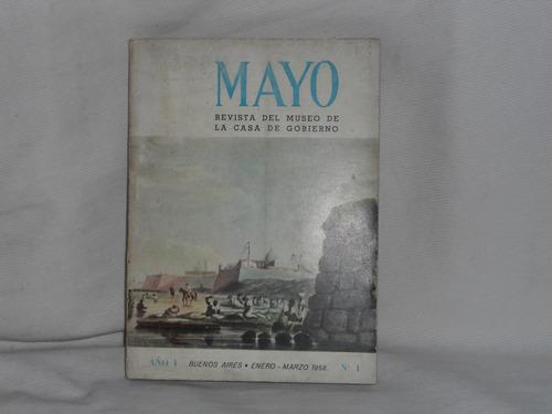 Imagen 1 de 1 de Mayo. Tomo1 Marzo De 1958 Museo De La Casa De Gobierno
