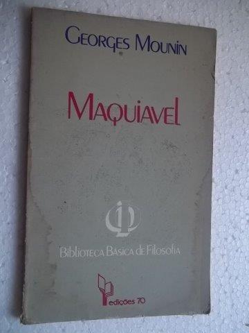 * Livro - Maquiavel - Georges Mounin