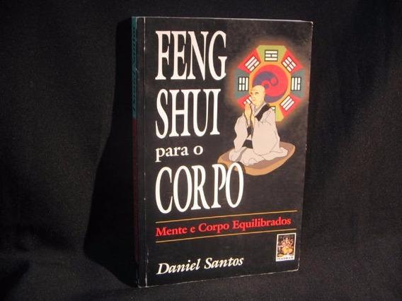Feng Shui Para O Corpo - Santos, Daniel.