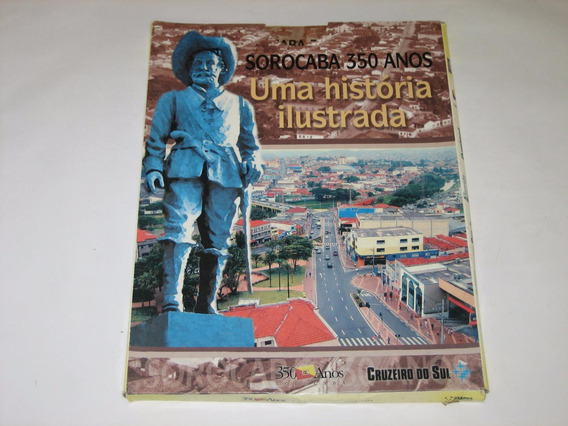 Sorocaba 350 Anos - 1654/2004