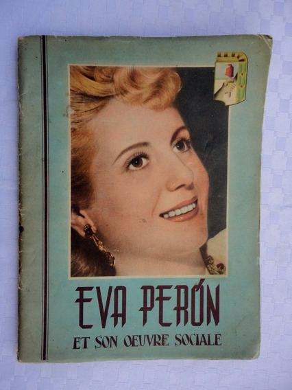 Monijor62- Peronismo Fundacion Eva Peron Obra Social Frances