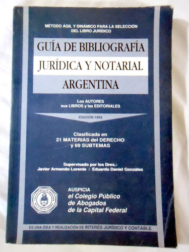 Guía De Bibliografía Jurídica Y Notarial Argentina