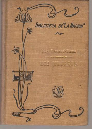 Dos Mujeres. May Armand Blanc. Biblioteca La Nacion