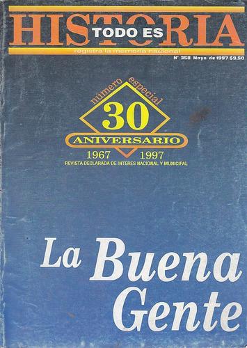 Imagen 1 de 3 de Revista Todo Es Historia La Buena Gente 30 Aniversario