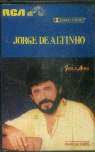 Jorge De Altinho / Como Eu Quero - Cassette Original