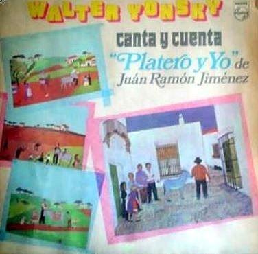 Walter Yonsky Canta Y Cuenta Platero Y Yo