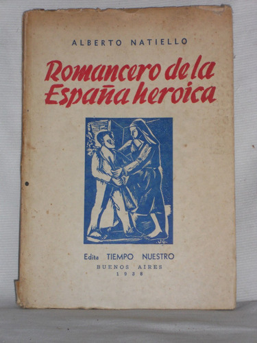 Imagen 1 de 1 de Romancero De La España Heroica.  Alberto Natiello.