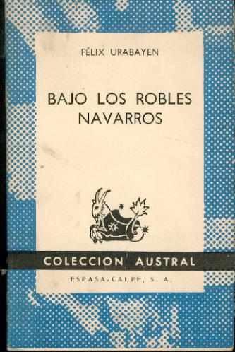 Bajo Los Robles Navarros. Felix Urabayen
