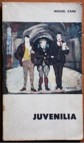 Juvenilia / Miguel Cane (ed. Eudeba)