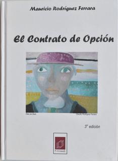 El Contrato De Opción De Mauricio Rodríguez Ferrara