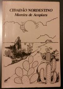 Cidadão Nordestino - Moreira De Acopiara