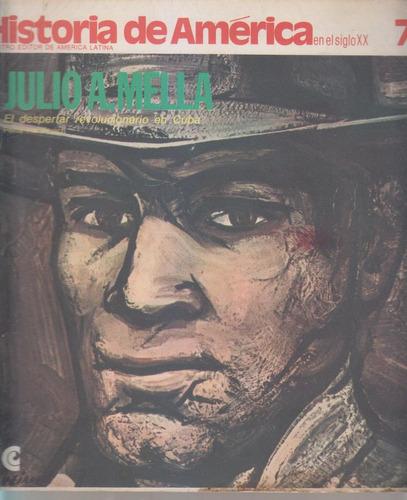 Historia De America En El Siglo 20 Ceal Num 7. Julio Mella